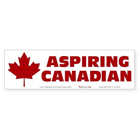 Aspiring Canadian Sticker (Bumper)