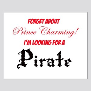 Looking for a pirate! Small Poster