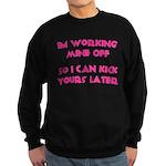 Im working mine off.. Sweatshirt (dark)