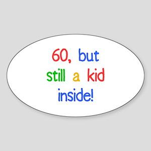 Fun 60th Birthday Humor Sticker (Oval)