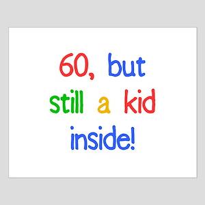 Fun 60th Birthday Humor Small Poster
