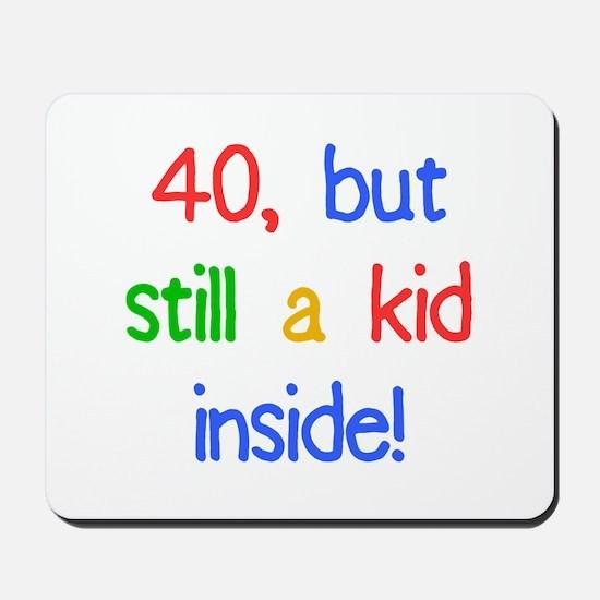 Fun 40th Birthday Humor Mousepad