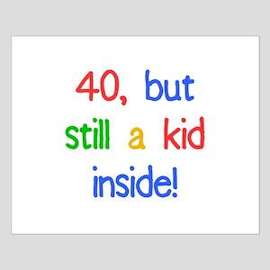 Fun 40th Birthday Humor Small Poster