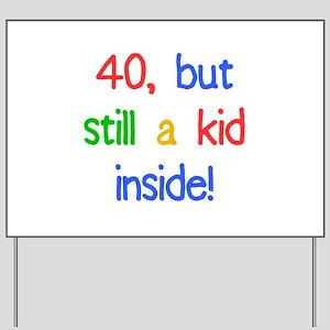 Fun 40th Birthday Humor Yard Sign
