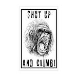 Shut Up and Climb! Sticker (Rectangle)