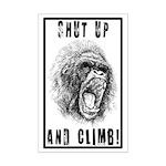 Shut Up and Climb! Mini Poster Print