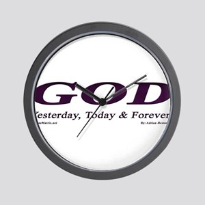 GOD (Yesterday, Today & Tomor Wall Clock