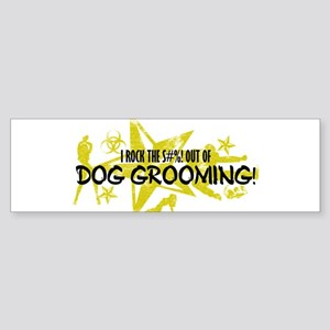 I ROCK THE S#%! - DOG GROOMING Sticker (Bumper)