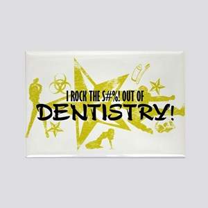 I ROCK THE S#%! - DENTISTRY Rectangle Magnet