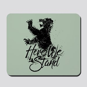 Mormont Here We Stand Mousepad
