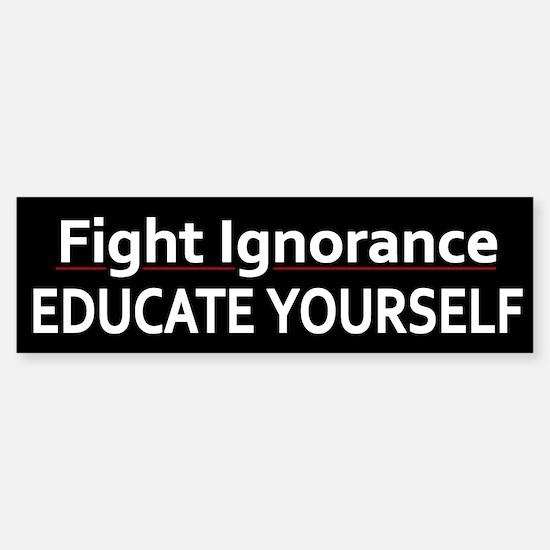 Educate Yourself ~ Sticker (Bumper)