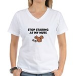 Stop Staring at My Nuts Women's V-Neck T-Shirt