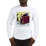 Access to the computer, not the kids Long Sleeve T