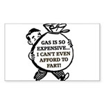 Gas is So Expensive... Sticker (Rectangle 10 pk)