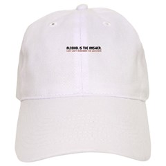 Alcohol Is The Answer Baseball Cap