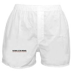Alcohol Is The Answer Boxer Shorts