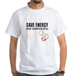 Save Energy Wear Dirty White T-Shirt