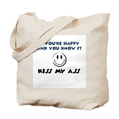 If You're Happy and You Know Tote Bag