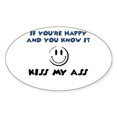 If You're Happy and You Know Sticker (Oval)