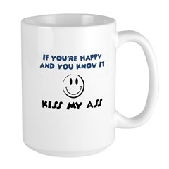 If You're Happy and You Know Large Mug