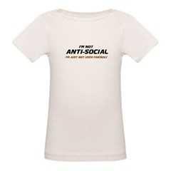 I'm Not Anti-Social... Tee