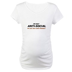 I'm Not Anti-Social... Shirt
