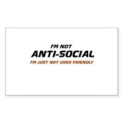 I'm Not Anti-Social... Sticker (Rectangle)