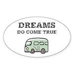 Dreams Do Come True Sticker (Oval)