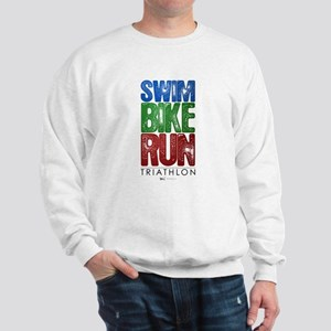Swim, Bike, Run - Triathlon Sweatshirt