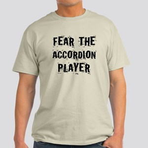 Fear The Accordion Player Light T-Shirt