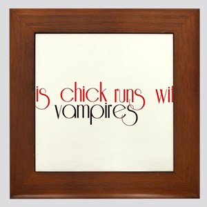 This Chick Runs With Vampires Framed Tile