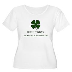 Irish Today Hungover Tomorrow T-Shirt