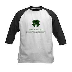 Irish Today Hungover Tomorrow Kids Baseball Jersey