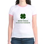 Irish Today Hungover Tomorrow Jr. Ringer T-Shirt