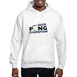 Beer Pong Champion Hooded Sweatshirt