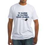 I'd Rather Be Playing Video Games Fitted T-Shirt