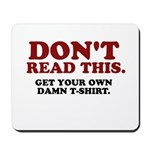 Don't Read This... Mousepad