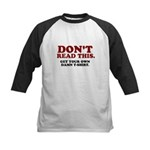 Don't Read This... Kids Baseball Jersey