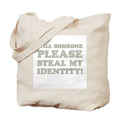 Steal My Identity Tote Bag