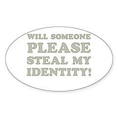 Steal My Identity Sticker (Oval)