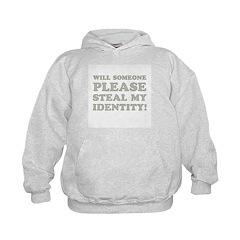 Steal My Identity Hoodie