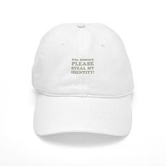 Steal My Identity Baseball Cap