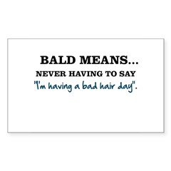 Bald Means... Sticker (Rectangle 50 pk)