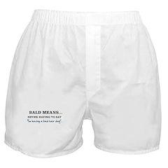 Bald Means... Boxer Shorts