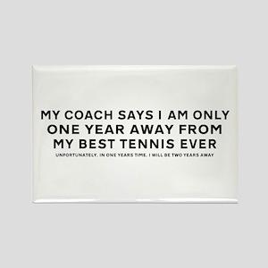 My Coach Says - Fridge Magnet