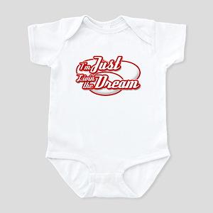 I'm Just Livin the Dream Infant Bodysuit