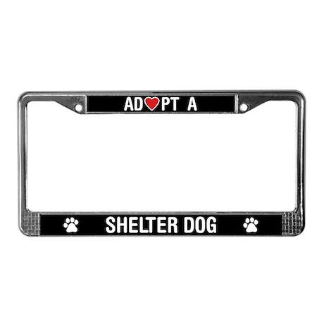 adopt a shelter dog license plate frame - Dog License Plate Frames