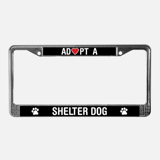 Adopt a Shelter Dog License Plate Frame