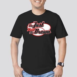 I'm Just Livin the Dream Men's Fitted T-Shirt (dar