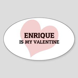 Enrique Is My Valentine Oval Sticker